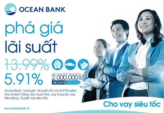 Vay cá nhân tại Oceanbank chỉ còn 5,91%/năm
