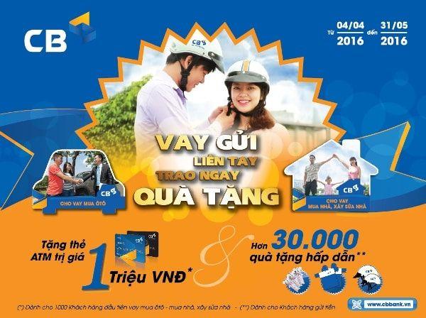 Tặng thẻ ATM đến 1 triệu đồng cho khách hàng vay mua ô tô, vay mua bất động sản tại ngân hàng CBBank