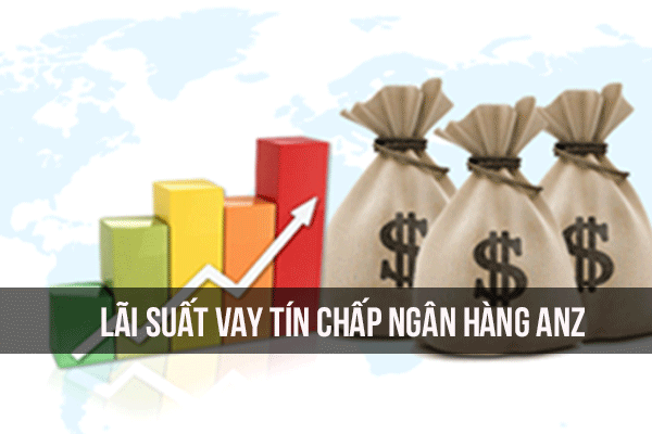lai-suat-vay-tin-chap-ngan-hang-anz